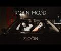 Robin Mood - Zločin