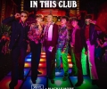 Why Don't We feat. Macklemore - I Don't Belong In This Club