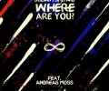 Sultan & Shepard feat. Andreas Moss - Where Are You