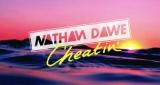 Cheatin' Nathan Dawe