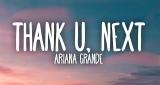 Thank U, Next Ariana Grande