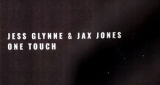 One Touch Jess Glynne & Jax Jones