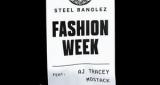 Fashion Week Steel Banglez feat. AJ Tracey & MoStack
