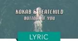 Bottom Of You Kokab feat. Beatchild