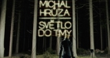 Světlo do tmy Michal Hrůza