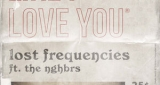 Like I Love You Lost Frequencies feat. The NGHBRS