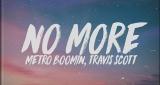No More Metro Boomin feat. Travis Scott, Kodak Black & 21 Savage