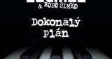 Dokonalý plán Desmod & Robo Šimko