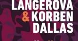 Konečně Aneta Langerová & Korben Dallas