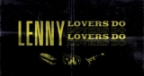 Lovers Do Lenny