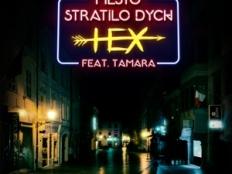 Hex feat. Tamara - Mesto stratilo dych
