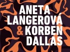 Korben Dallas a Aneta Langerová - Rozhodnutia