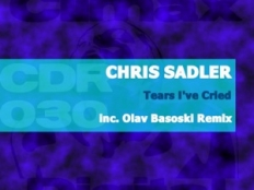 Chris Sadler - Tears I've Cried