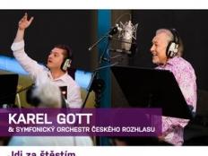 Karel Gott & Symfonický orchestr Českého rozhlasu - Jdi za štěstím