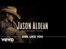 Jason Aldean - Girl Like You