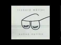 Richard Müller - Nočná optika