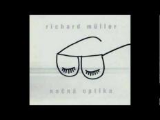Richard Müller - Nočná optika