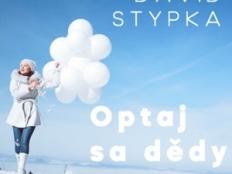 David Stypka - Optaj sa dědy