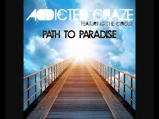 Addicted Craze feat. The Circus - Path To Paradise