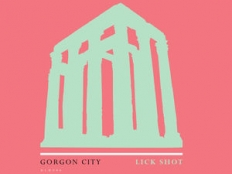 Gorgon City - Lick Shot