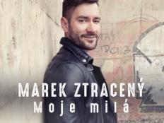 Marek Ztracený - Moje milá