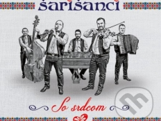 Šarišanci - So srdcom