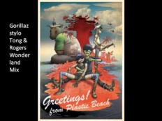 Gorillaz - Stylo (Tong & Rogers Wonderland Mix)