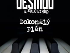 Desmod & Robo Šimko - Dokonalý plán