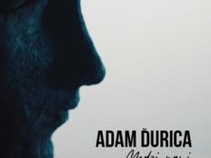 Adam Ďurica - Medzi nami