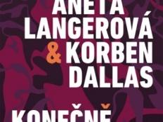 Aneta Langerová & Korben Dallas - Konečně