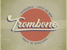 AronChupa & Little Sis Nora - Trombone