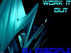 Dj Disciple - Work It Out (2008 Klaas Remix)