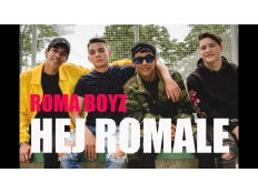 Roma Boyz - Hej Romale