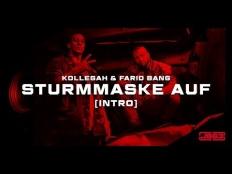 Kollegah feat. Farid Bang - Sturmmaske Auf