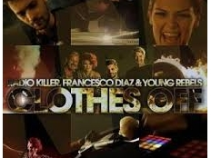 Radio Killer - Clothes Off
