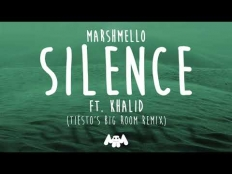 Marshmello feat. Khalid - Silence (Tiesto Big Room Remix)