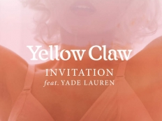Yellow Claw feat. Yade Lauren - Invitation