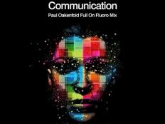 Armin van Buuren - COMMUNICATION (Paul Oakenfold Full On Fluoro Mix)