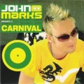 John Marks - Carnival (Sidu press. Crazy Mentals Edit)