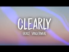 Grace VanderWaal - Clearly