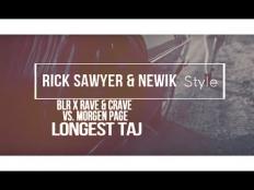 BLR x Rave & Crave vs. Morgen Page - Longest Taj (Rick Sawyer & newik style)