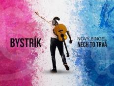 Bystrík - Nech to trvá