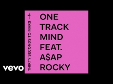 30 Seconds To Mars feat. A$AP Rocky - One Track Mind