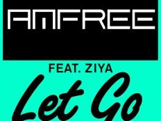 Amfree feat. Ziya - Let Go