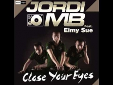 Jordi MB Feat. Eimy Sue - Close Your Eyes