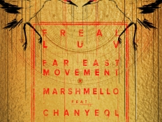 Far East Movement feat. Marshmello feat. Chanyeol & Tinashe - Freal Luv