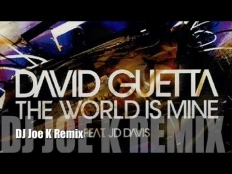 David Guetta - The World Is Mine 2010 (Joe K. Remix)
