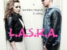 Dominika Mirgová & Rakby - L.A.S.K.A.