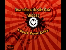 Dancefloor Devils Feat. Alessza - I Feel Your Love