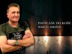 Marcel Zmožek - Papaláše do koše
